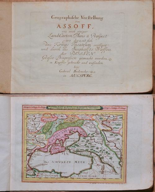 Bodenehr Johannes Georg Geographische Vorstellung von Assoff, wie auch einiger Land Carten, Plans u. Prospect woderzeit sich das Kriegs Theatrum eröffnet …….