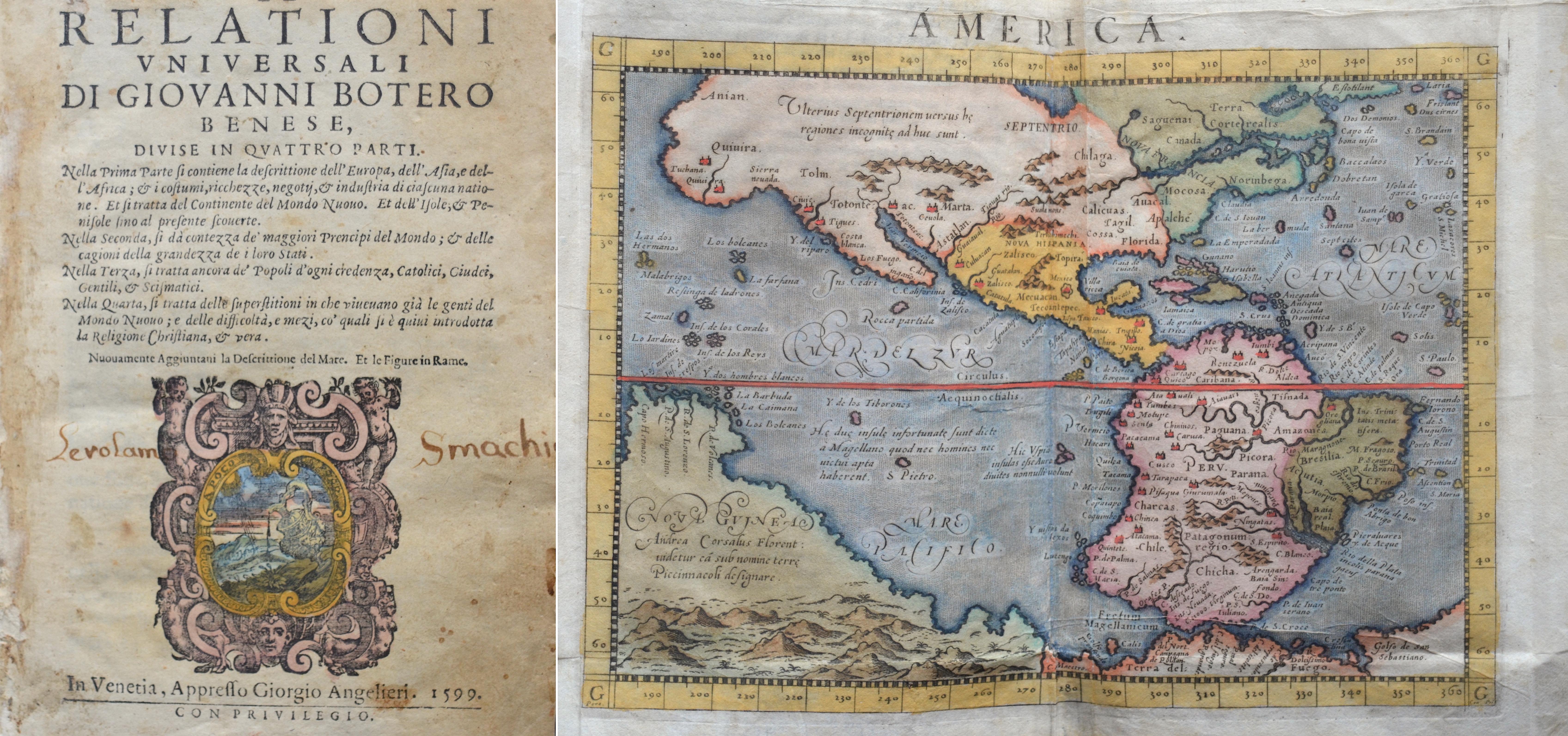Botero Giovanni Le Relationi Universali die Giovanni Botero Benese Divise in quatro parti…In Venetia, Apresso Giorgio Anglelieri. 1599