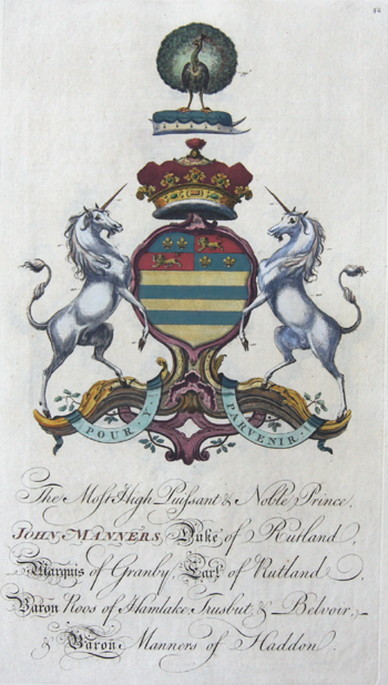 Edmondson J. The most high Piussant & noble Prince John Manners Duke of Rutland Marquis of Granby Earl of Rutland Baron Rous of Hamlake……..