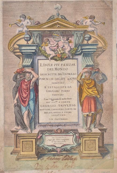 Porro Girolamo L´Isole PIV famose del Mondo descritte da Thomaso Porcacchi dacast Glione…