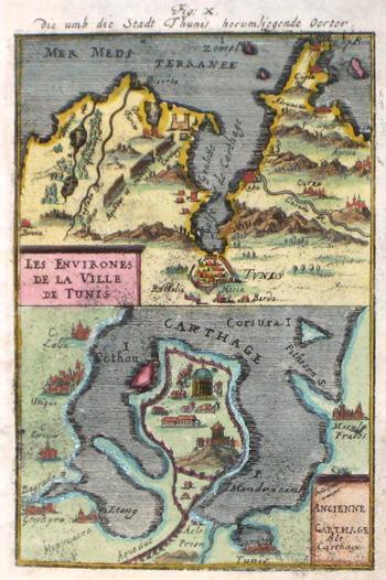 Mallet  Die umb die Stadt Thunis herumliegende Oerter/ Les environes de la ville de Tunis/ Ancienne Carthage Alt Carthago