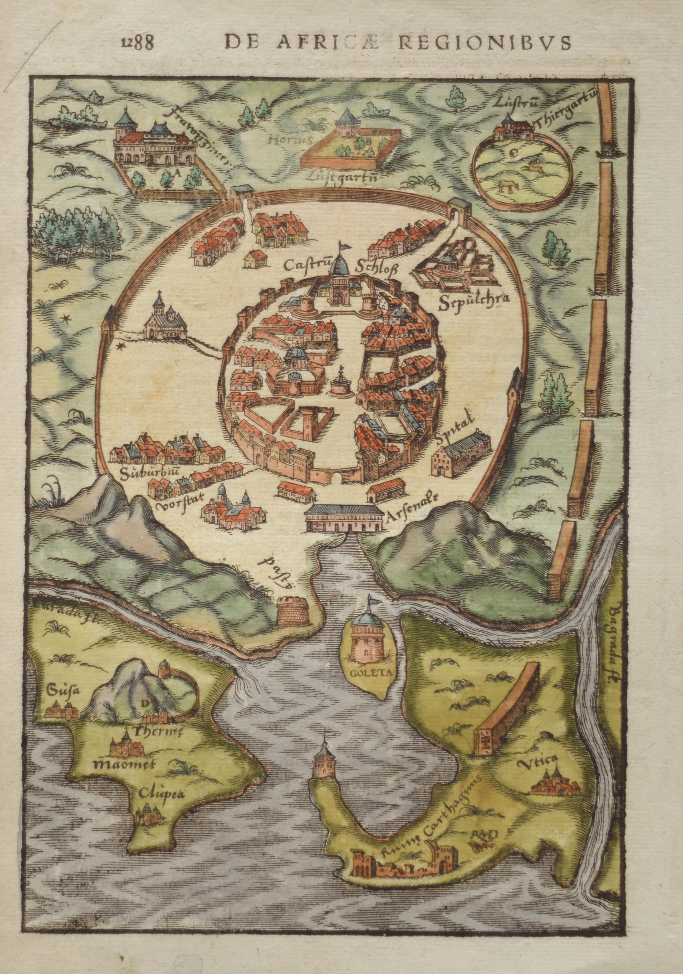 Münster  Von dem Zug und Schiffart die Kayser Carolos V. in das Königreich Tunis……..und das Schloss Goleta