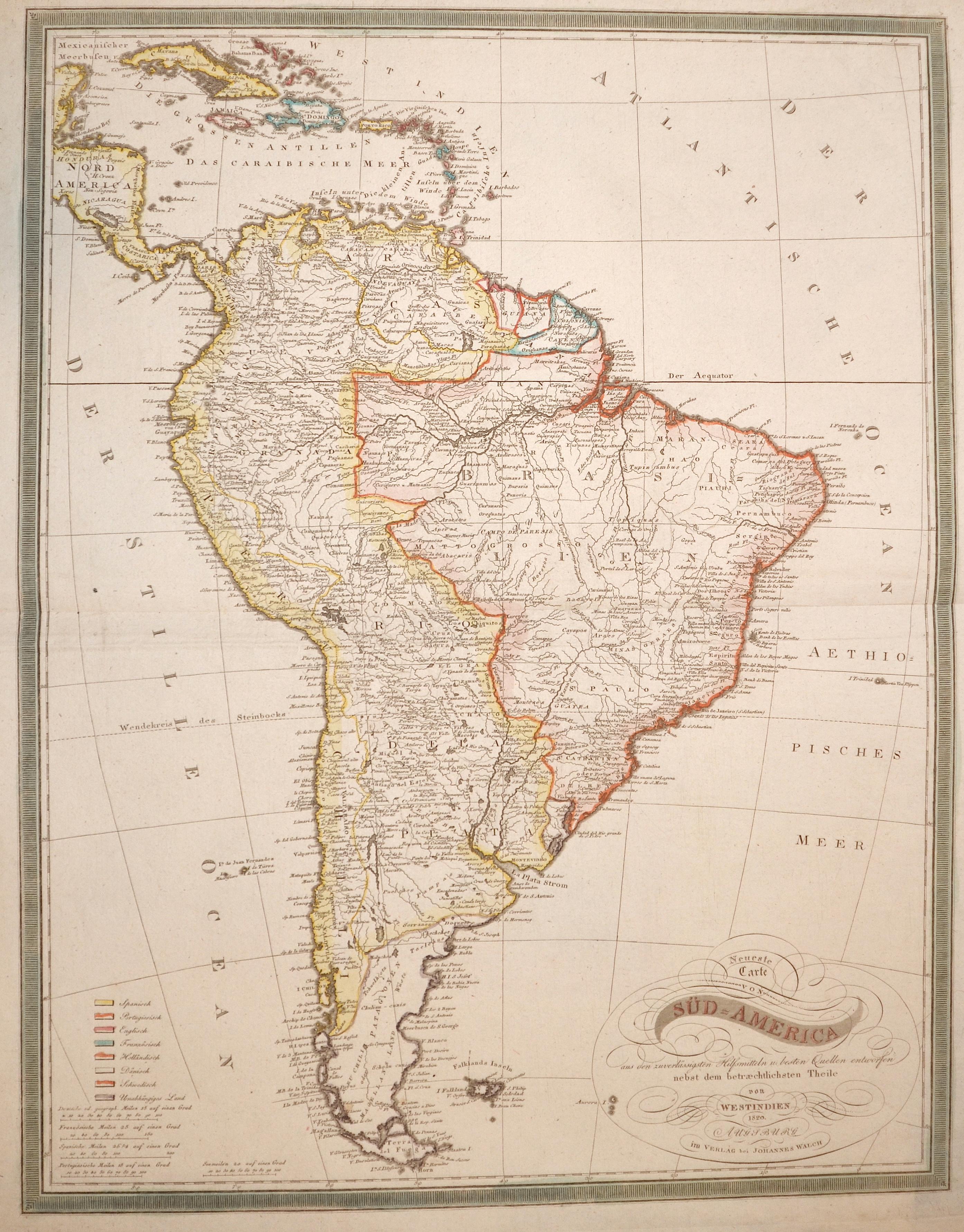 Walch Johann Neueste Carte von Süd-America aus den zuverlässigsten Hilfsmitteln u. besten Quellen entworfen nebst dem betraechtlichsten Theile von Westindien