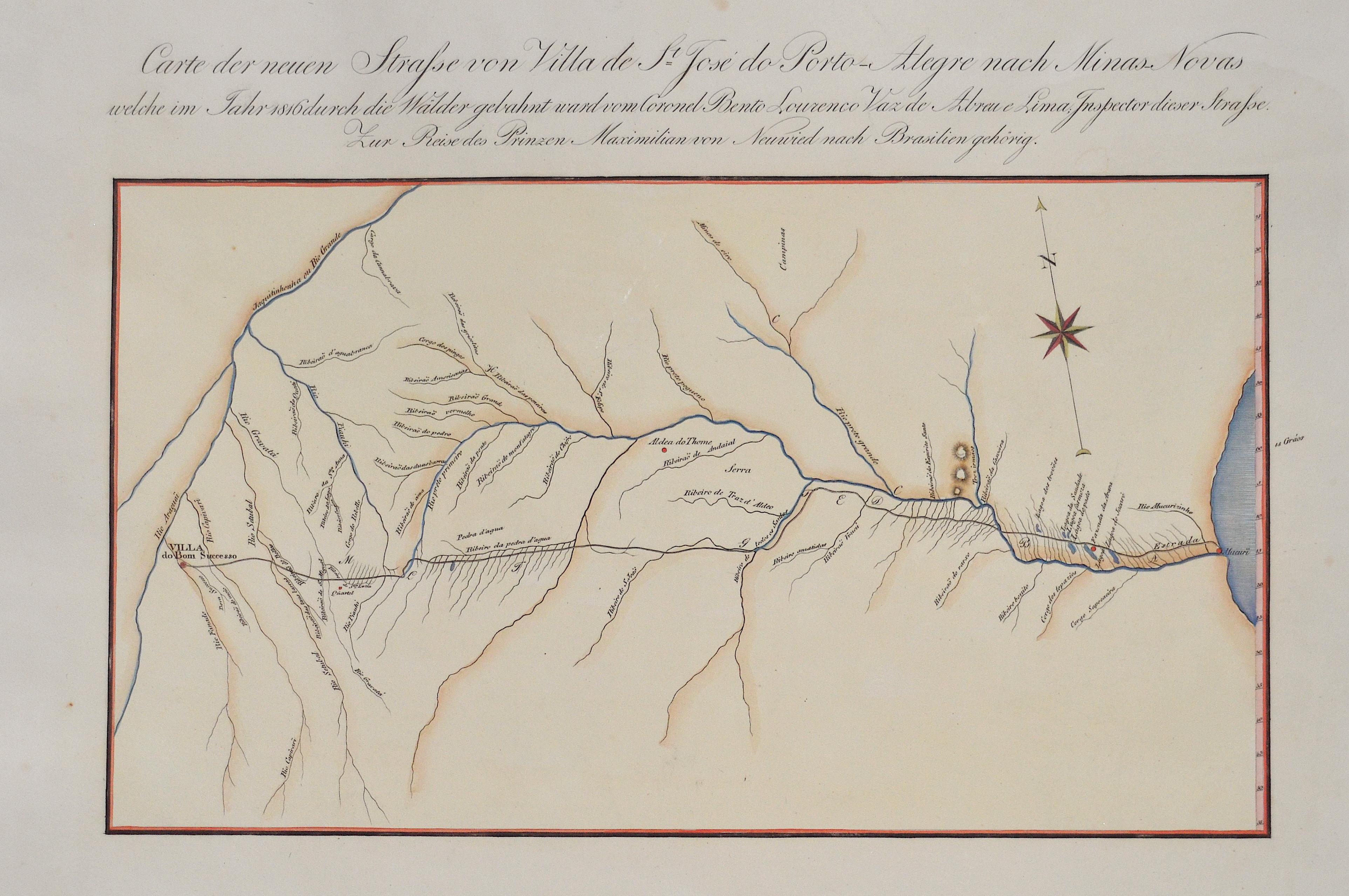 Wied-Neuwied Maximilian, Carte der neuen Strasse von Villa de St. José do Porto-Alegre nach Minas Novas welche im Jahr 1816 durch die Wälder gebahnt ward vom Coronel Bento L