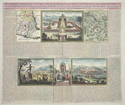 Chatelain  Description, situation u. Vue de la Ville de Mexique, des deux lacs sur lesquels elle est batie, du grand Temple de cette Ville,…