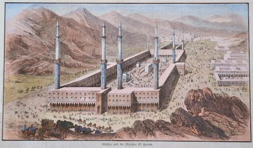 Anonymus  Mekka die Moschee El Haram