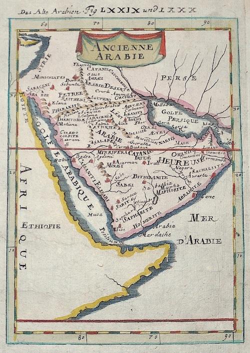 Mallet Alain Manesson Das Alte Arabien Fig LXXIX und LXXX /Ancienne Arabie