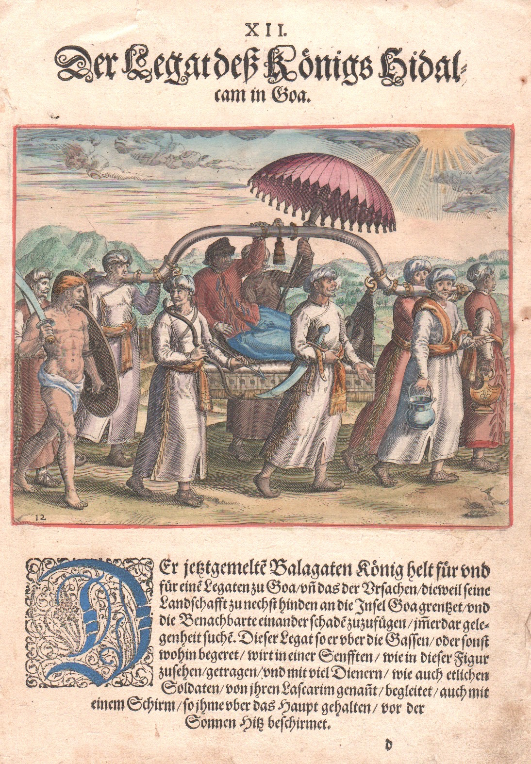 Bry, de  XII. Der Legat deß Königs Hidalcam in Goa.