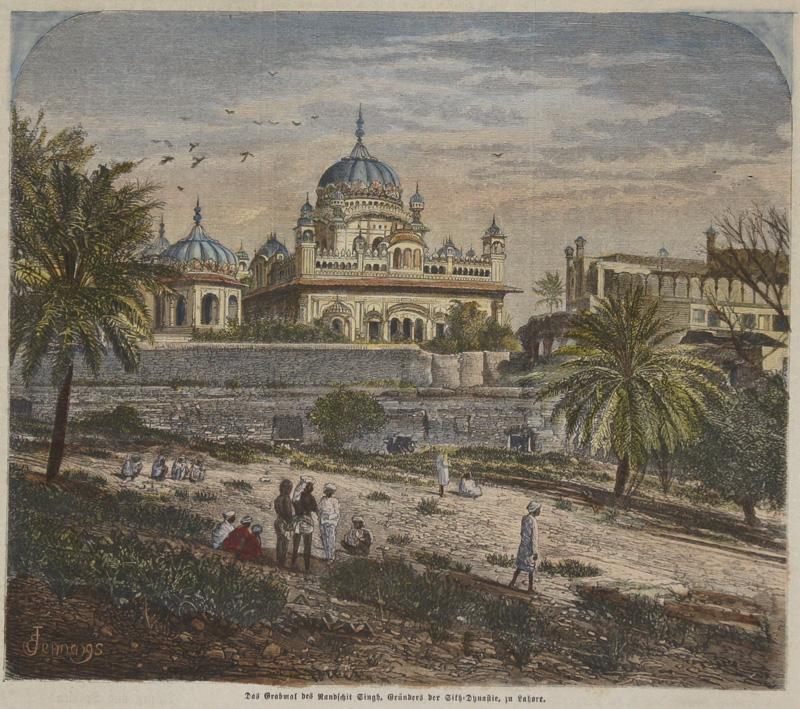 Jennargs E. Das Grabmal des Ranschit Singh, Gründers der Sit- Dynastie, zu Lahore