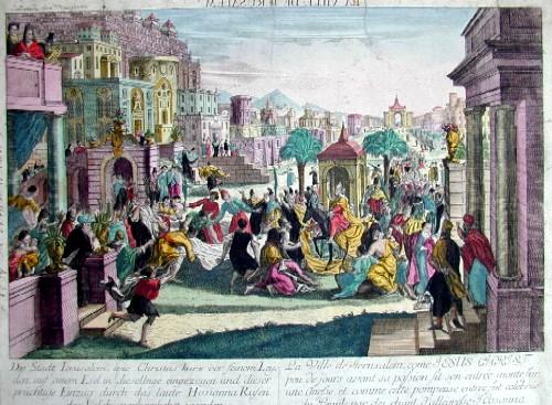 Anonymus  Die Stadt Ierusalem wie Christus kurz vor seinem Leyden auf einem Esel in dieselbige eingezoge und dieser prächtige Einzug durch das laute Hosianna ..