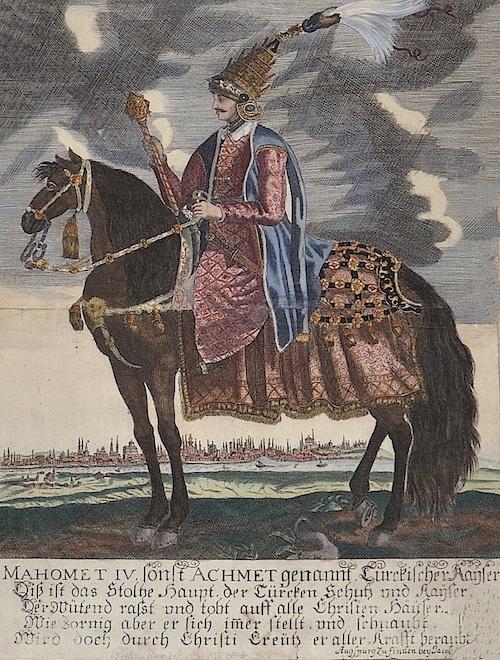 Jakob  Mahomet IV. sonst Achmet genannt. Türckischer Käyser. Diß ist das Stoltze Haupt, der Türcken Schutz und Kayser. Der wütend rasst und tobt auff alle…