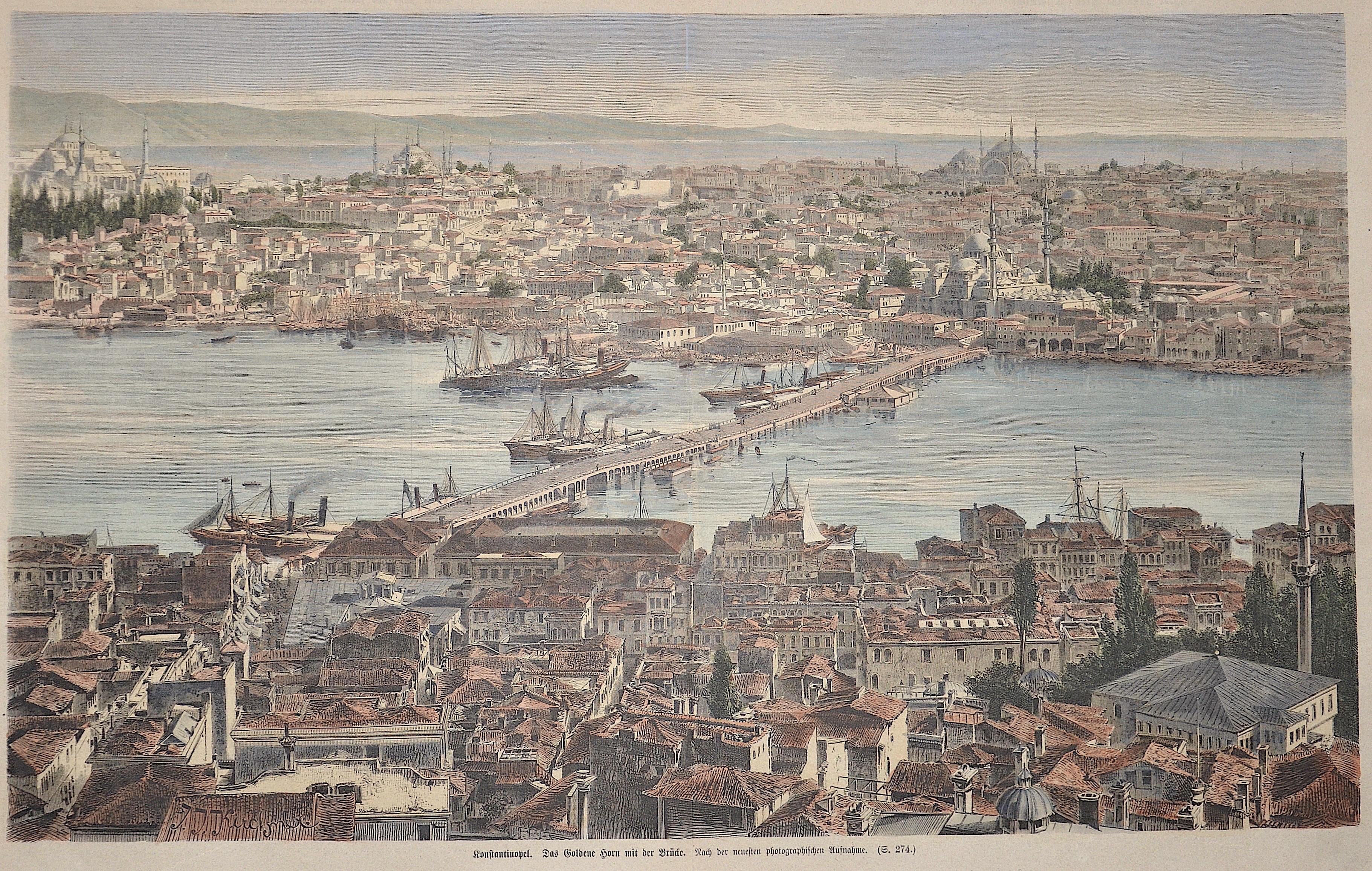 Kirchner  Konstantinopel. Das Goldene Horn mit der Brücke.