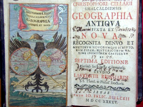 Bielckii Felic. Christipheri Cellarii smalcaldiensis geographia antiqua iuxta et nova recocnita denuo et veterum novorumve scripto…….