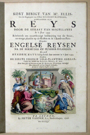 Aa, van der Peter Kort Berigit van Mr.Ellis ……Reys door de Straat van Magelanes in´t Jaar 1593 ……Engelse Reysen na de Bermudas of Summer- Eylanden
