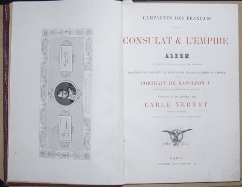 Vernet  Camahnes des Francais sous le Consulat & Empire Album..Portrait de Napoleon I,..Carle Vernet,,