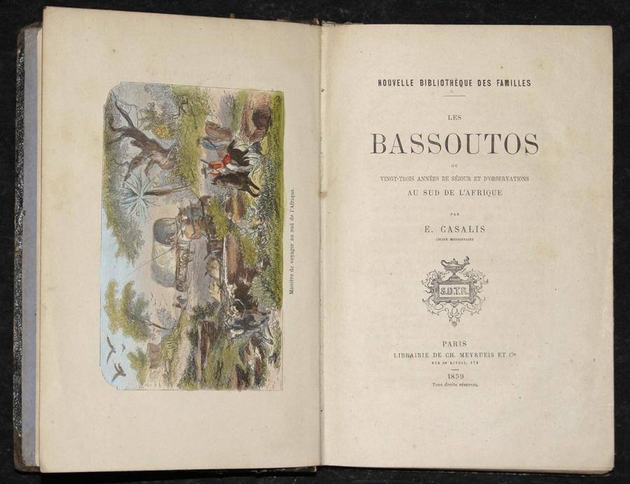 Casalis E. Nouvelle Bibliothèque des Familles les Bassoutos ou Vingt-Trois années de Séjour et d'Observations au sud de L' Afrique