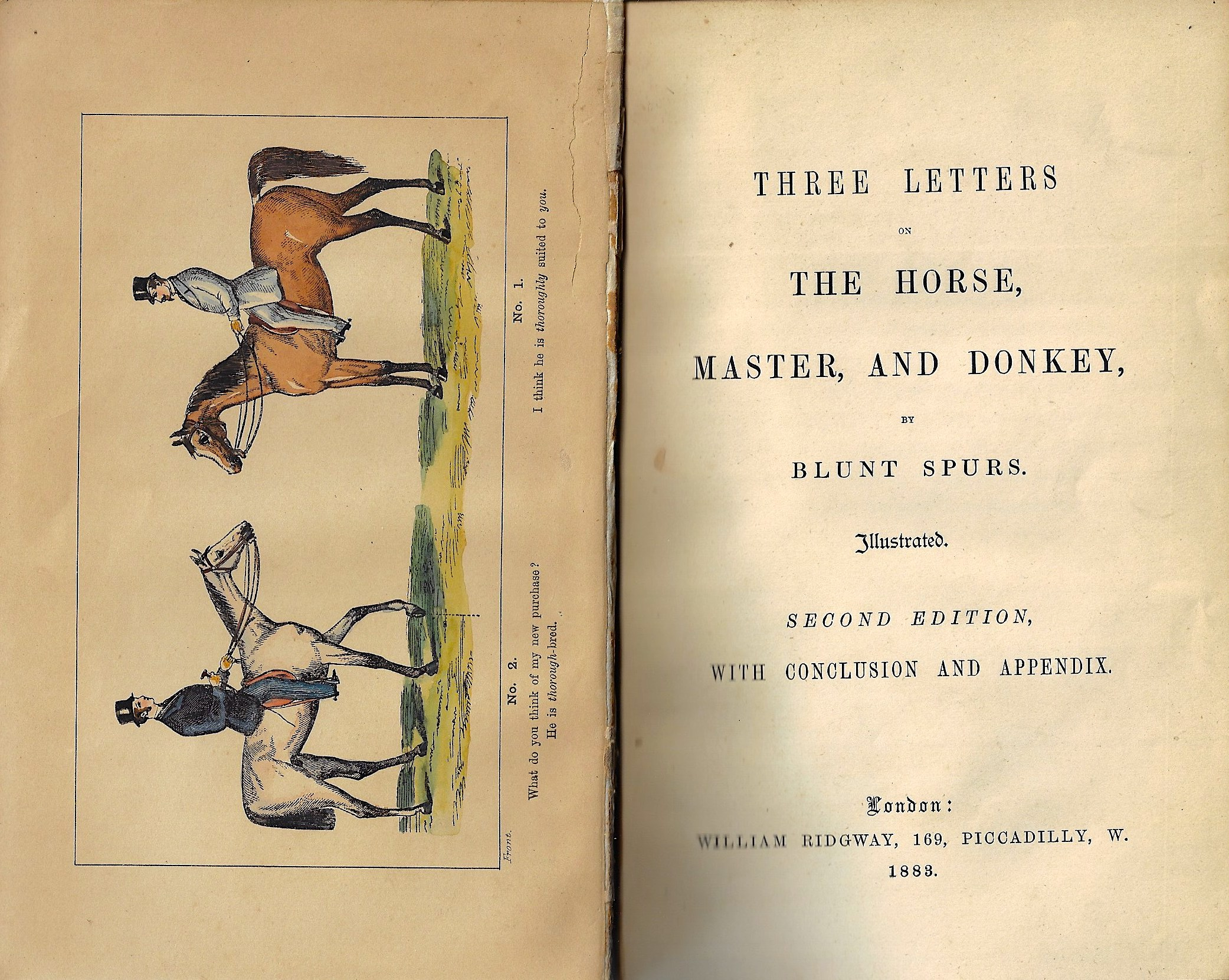 Ridgway  Three Letters on the Horse, Master, and Donkey, by Blunt Spurs. Illustrated second edition with conclusion and appendix. London: William Ridgway,169..