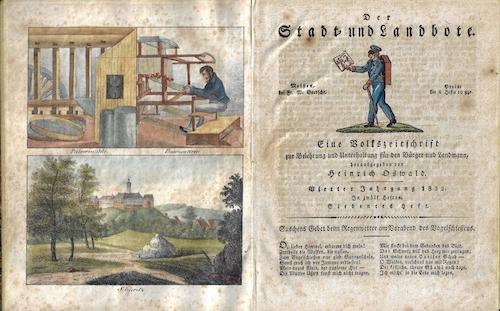 Oswald Heinrich Der Stadt- und Landbote. Eine Volkszeitschrift zur Belehrung und Unterhaltung für den Bürger und Landmann, herrausgegeben von Heinrich Oswakd..1832