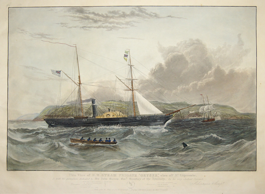 "Hunt  This View of H. M. Steam Frigate ""Geyser"", when off Mt. Edgecombe, Is with his permission, dedicated to Sir John Barrow. Bart. Secretary of the.."