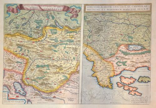 Ortelius Abraham Rhetiae alpestris descriptio, in qua hodie Tirolis Comitatus. Goritiae, Karstii, Chaczeolae, Carniolae, Histriae, et Windorum Marchae descrip.