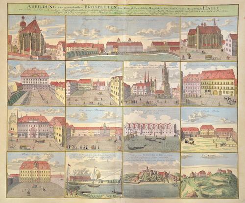 Homann Johann Babtiste Abbildung der Vornehmsten Prospecten der Königl.Preusisch Magdeb.u.des Saal Creises Haupt Stadt Halle…….