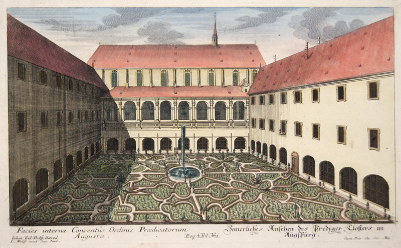 Probst  Innerliches Ansehen des Prediger Closters in Augspurg. Facies interna Conventus Ordinis Praedicatorum Augustae.