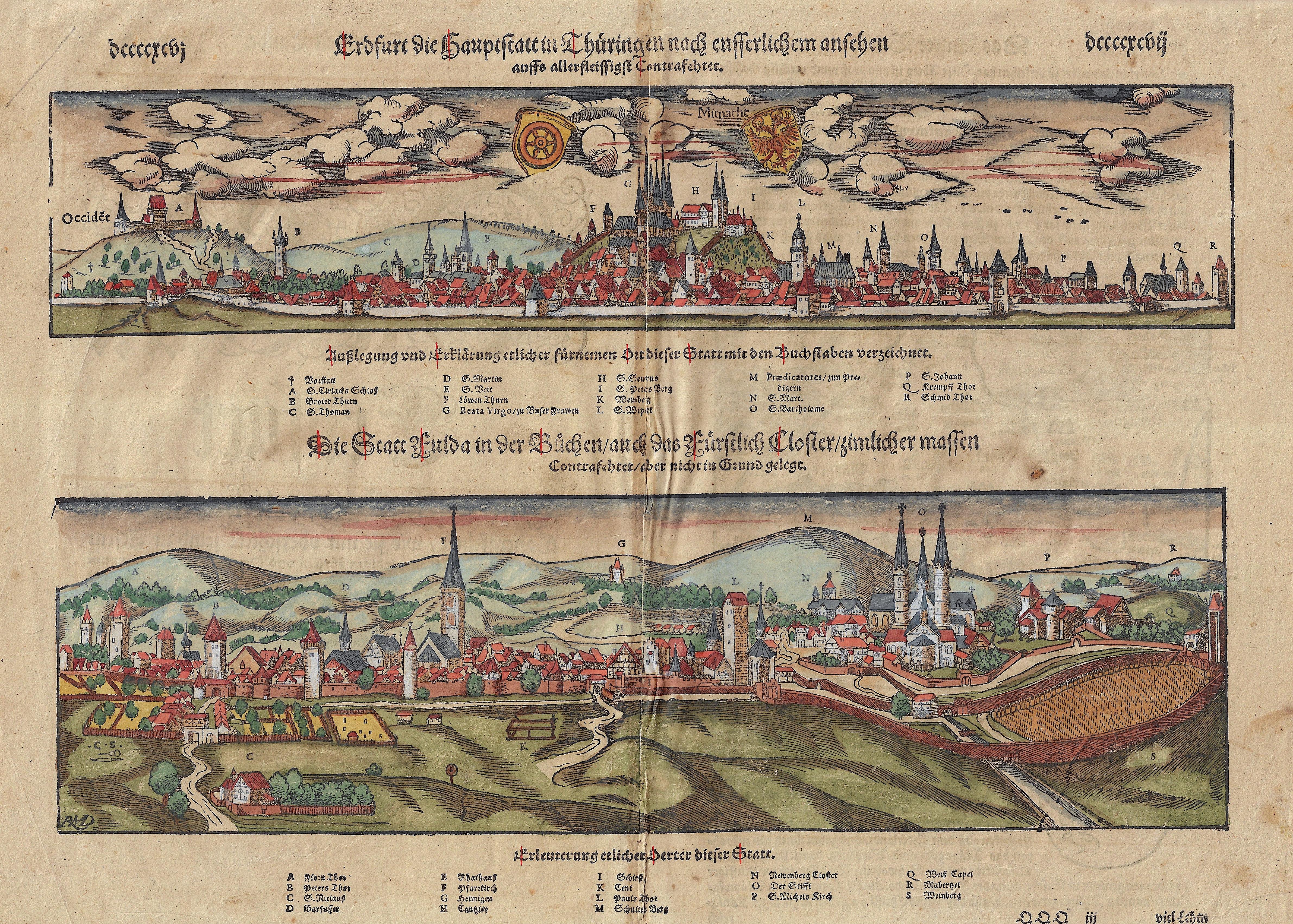 Münster  Die Statt Fulda in der Büchen/auch das Fürstlich Closter/zimlicher massen / Erdfurt die Hauptstatt in Thüringen nach eusserlichem ansehen