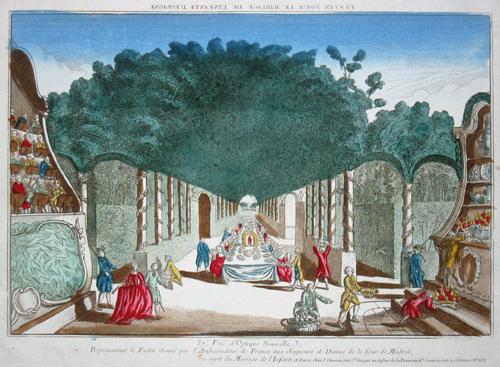 Chereau  Vue d´Optique nouvelle, representant le Festin donne par l´Ambassadeur de France aux Seigneurs et Dames de le Cour de Madrid