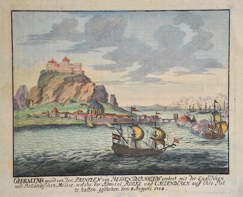 Anonymus  Gibraltar wurde von den Pritzen von Hessen Darmstadt erobert mit der Englischen und Holländischen Milice welcher der Admiral Rooke…..