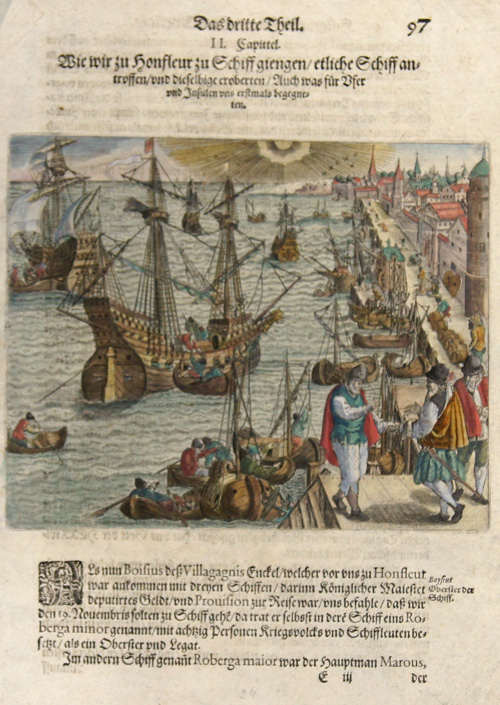 Bry, de Theodor, Dietrich Wie wir zu Honfleur zu Schiff giengen etliche Schiff antroffen und dieselbige eroberten Auch was für Ufer und Insulen uns erstmals begegneten.
