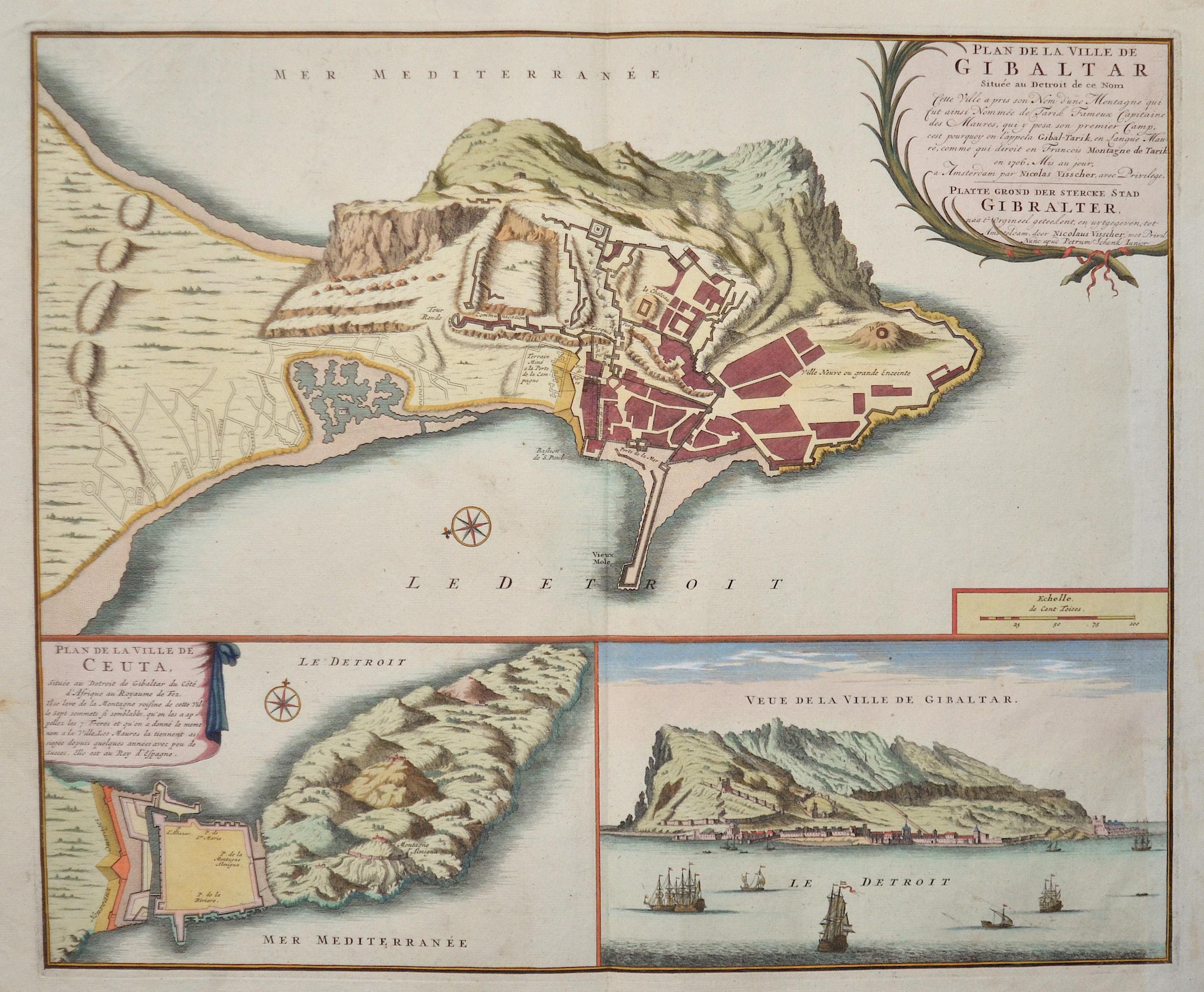 Visscher/ Schenk  Plan de la Ville de Gibaltar Située au Detroit de ce Nom / Plan de la Ville de Ceuta / Veue de la Ville de Gibaltar.