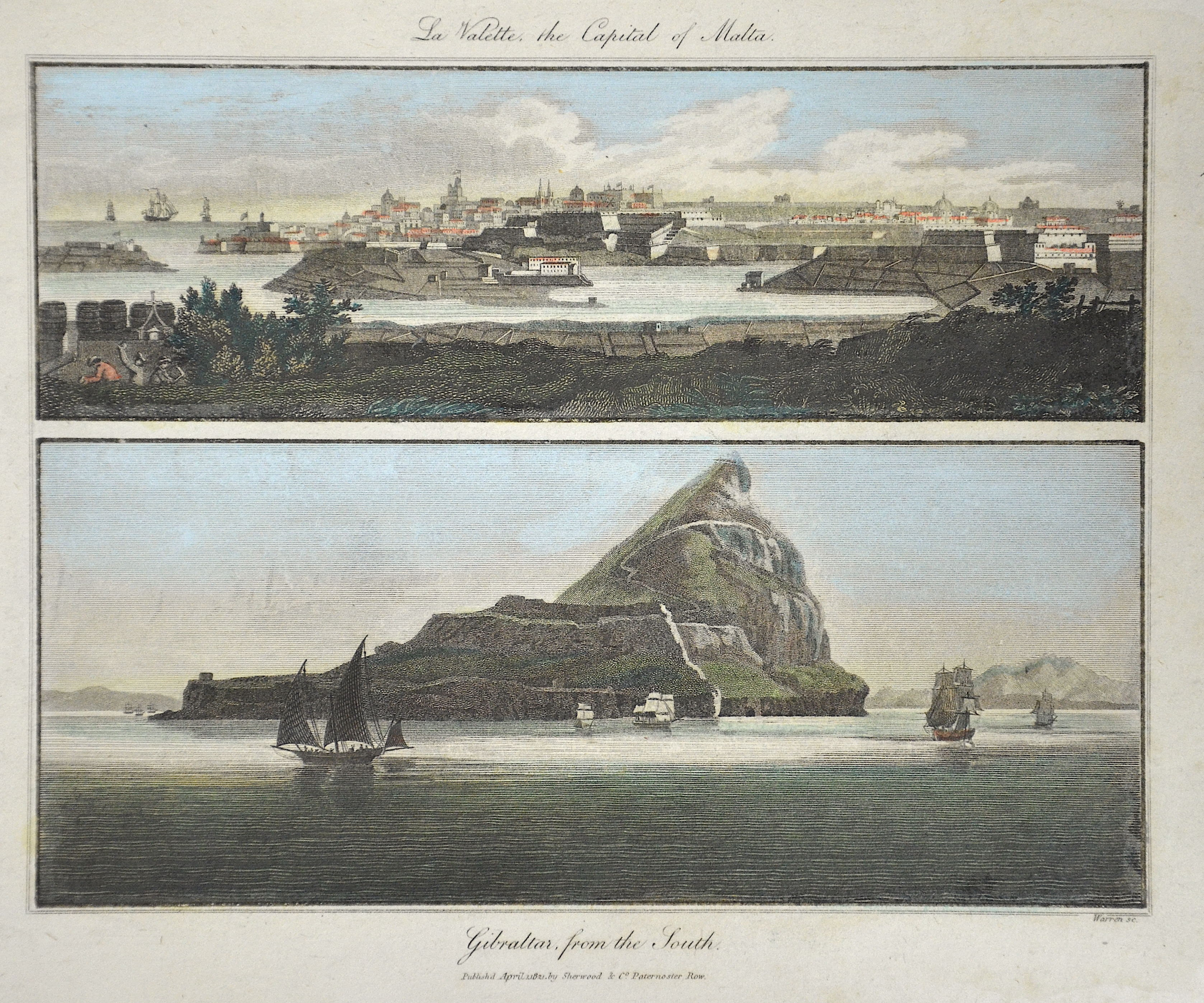 Sherwood/Neely & Jones  La Valette, the Capital of Malta. / Gibraltar, from the South.