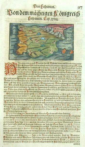 Münster Sebastian Hispanie beschreibung mit seinen Künigreichen/landschafften und stätten/item von sitten/gebzeüchen der alten vn neüven Spaniern