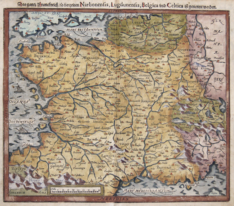 Münster  Das ganz Franckreich/so Vorzeiten Narbonensis, Lucdonensis, Belgica und Celtica ist genennt worden