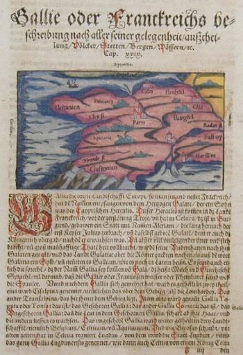 Münster  Gallie oder Franckreichs Beschreibung nach aller seiner gelegenheit- aufscheilung Völcker/ Stetten/ Bergen/ Wässern ect