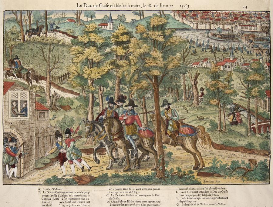 Tortorel/ Perrissin  Le Duc de Guise est blessé à mort, le 18. de Feurier. 1563.