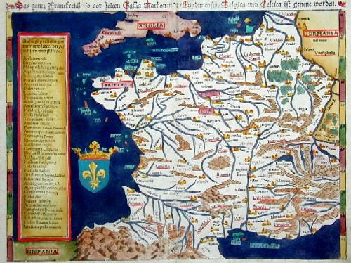 Ptolemy/Münster Sebastian  Das ganz Frankreich so vor zeiten Galia Narbonensis, Eugdonensis/Belgica und Celtica ist genent worden