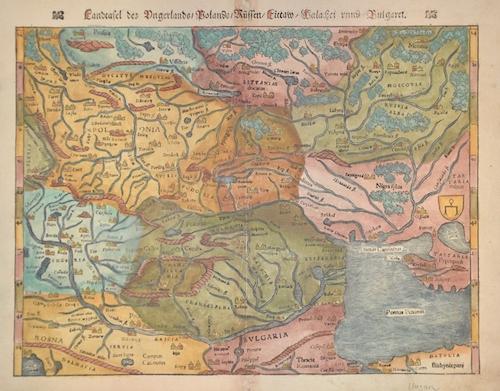 Ptolemy/Münster Sebastian Claudius Landtafel des Ungerlands/Polands/Reussen/Littaw/Walachei und Bulgarei