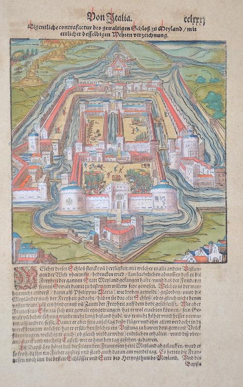 Münster Sebastian Eigentliche contrafactur des gewaltigen Schloss zu Meyland/mit ettlicher desselbigen Wehren verzeichnung