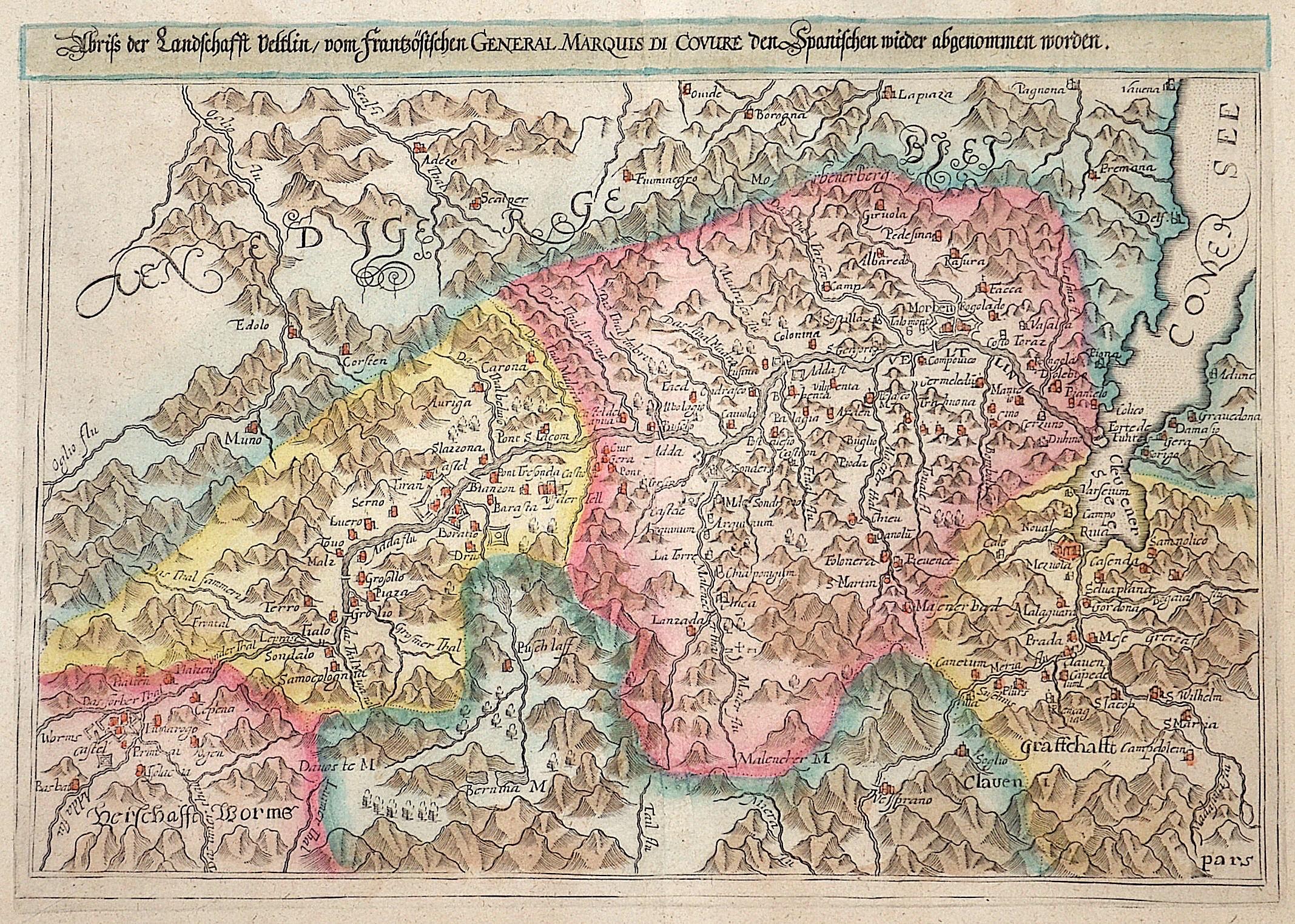 Custos David Abriss der Landschafft Veltlin, vom frantzösischen General Marquis di Covure den Spanischen wieder abgenommen worden.