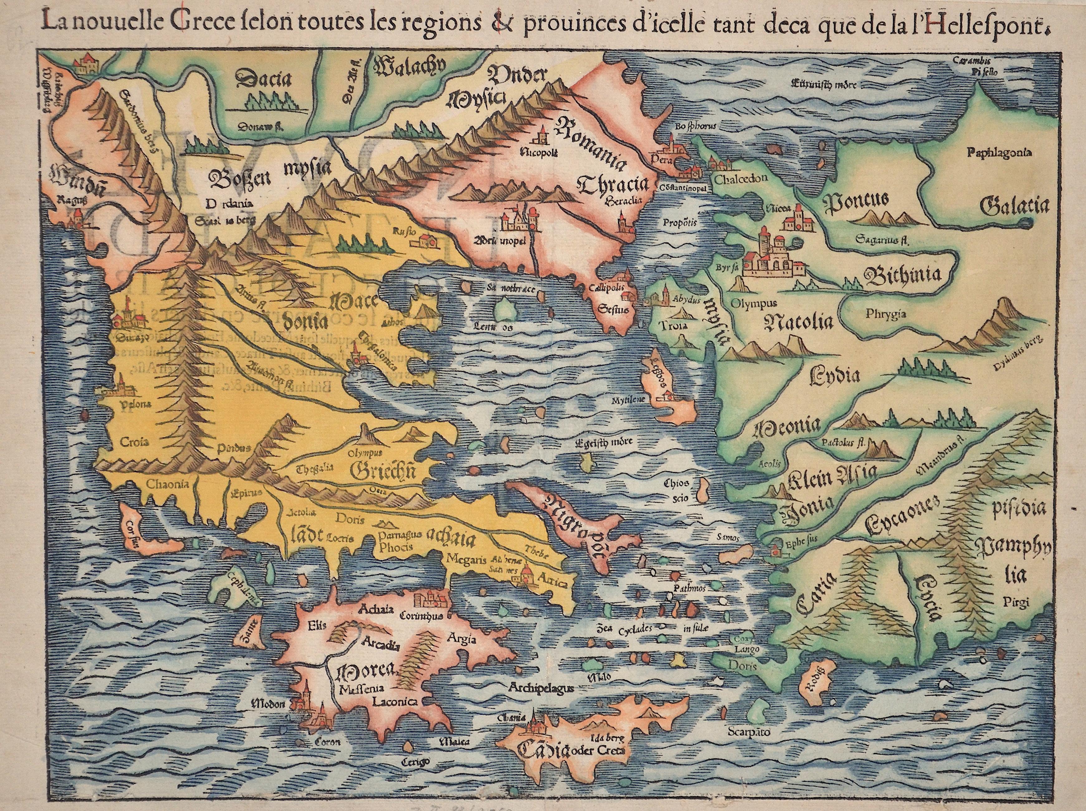 Ptolemy/Münster Sebastian Claudius La nouuelle Grece selon toutes les regions & prouinces d'icelle tant deca que de la l'Hellespont.