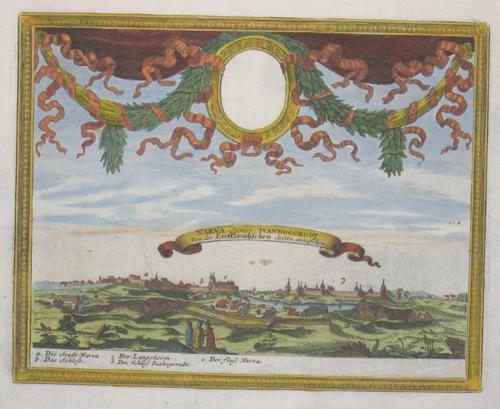 Bodenehr Johannes Georg Narva sampt Ivannogorodt von der Lieffländischen Seiten an zu sehen….