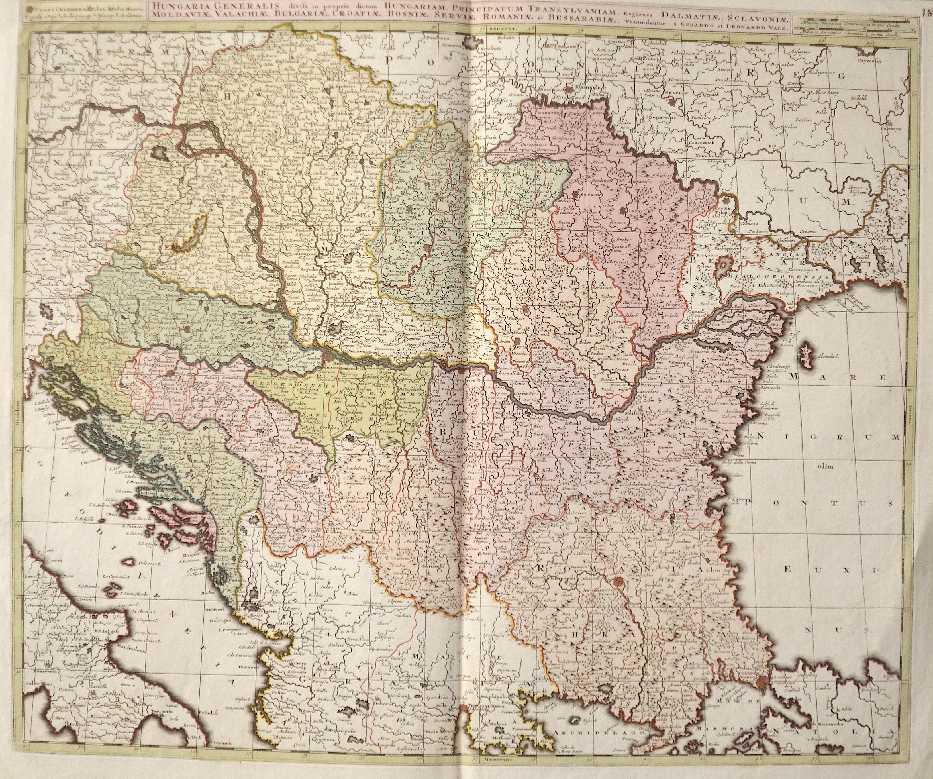 Valk Gerard Hungaria Generalis, divisa in proprie dictam Hungariam, Principatum Transylvaniam, Regiones Dalmatiae, Sclavoniae, Moldaviae, Valachiae, Bulgariae,..