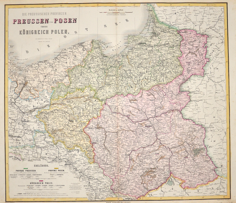 Geographisches Institut  Die preussischen Provinzen Preussen und Posen und das Königreich Polen. Bearbeitet von C. Gräf. Terrain von A. Müller