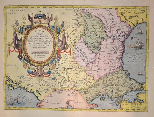Ortelius Abraham Romaniae vicinarumqe regionum, uti Bulgariae, Walachiae, Syrfiae, ect. Descriptio