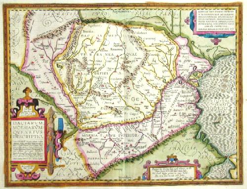 Ortelius  Daciarum, Moesiarum que, vetus descriptio