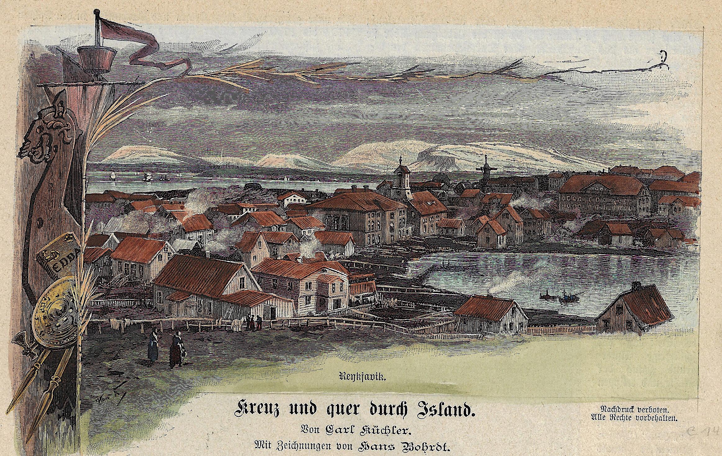 Bohrdt  Reykjavik. / Kreuz und quer durch Island.