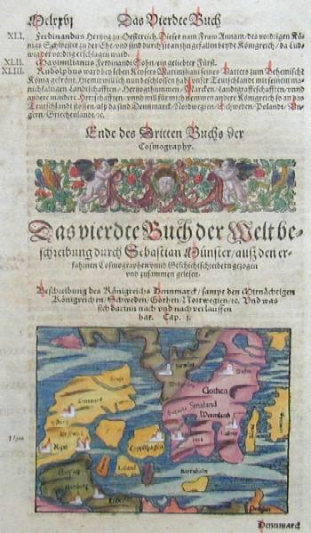 Münster Sebastian Das viertde Buch der Welt …..Beschreibung des Königreichs Dennmarck sampt den Mittnächtigen Königreichen/Schweden/Gothen/Nordwegien…