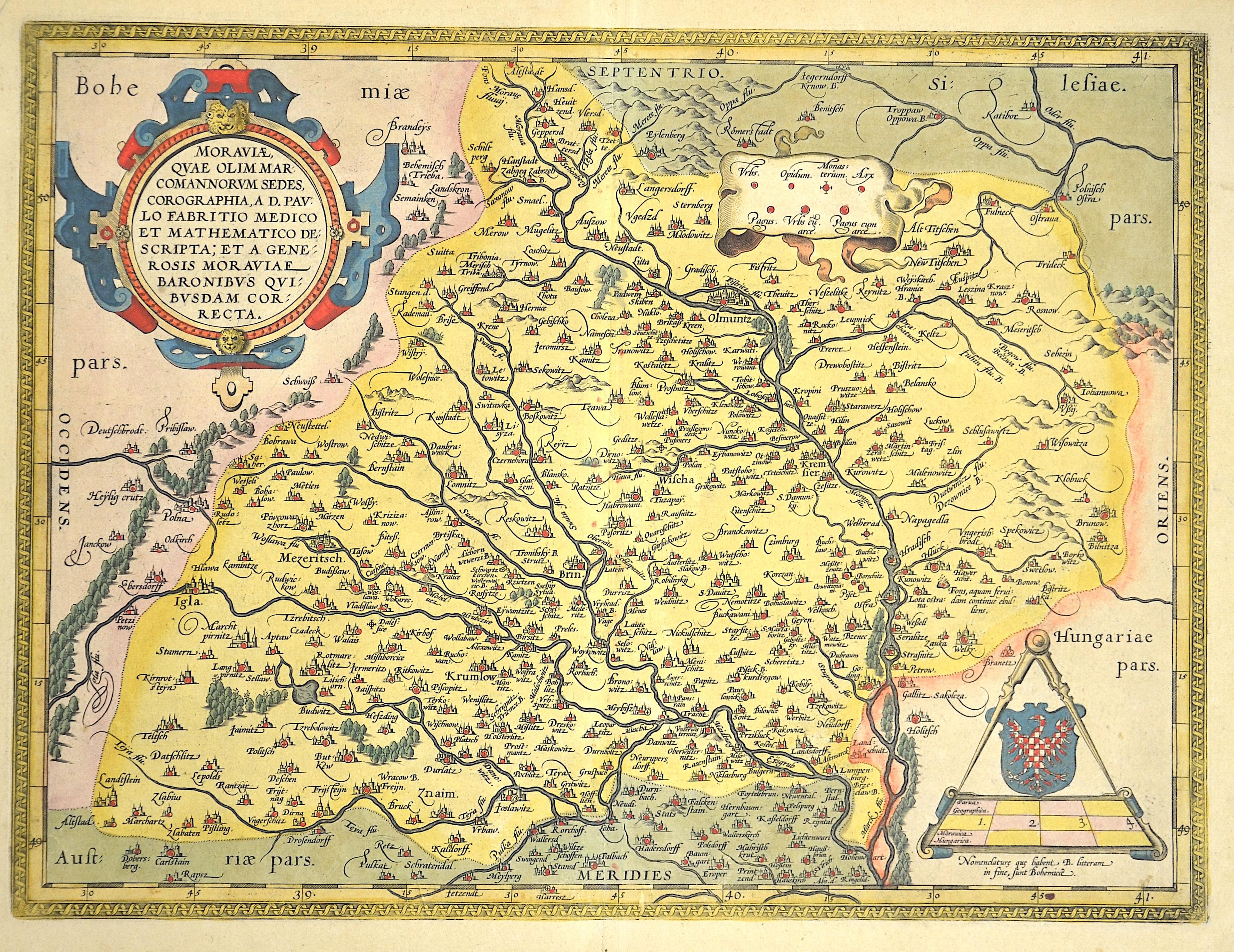 Ortelius  Moraviae Qua Olim Marcomannorum Sedes, Corographia , A.D.Paulo Fabritio Medico et Mathematico Descripta….