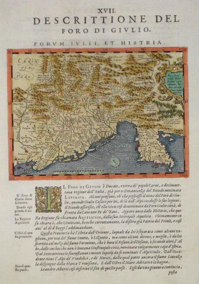 Rosaccio  XVII. Descrittione del Foro di Giulio Formum Iulii, et Histria